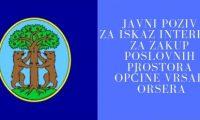JAVNI POZIV za iskaz interesa za zakup poslovnih prostora Općine Vrsar-Orsera (1)